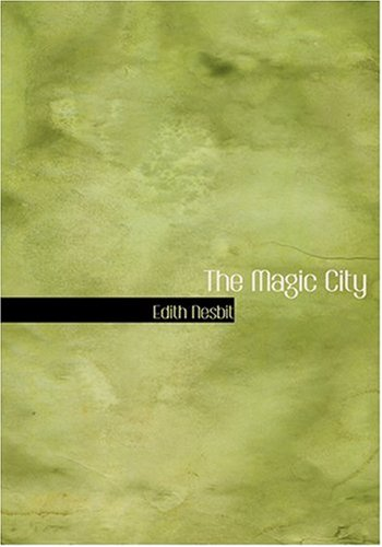 The Magic City (Large Print Edition)