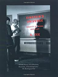 Einstein's Universe: Gravity at Work and Play by A. Zee (2001-09-13)