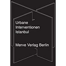 Urbane Interventionen Istanbul: Learning from Gezi? (IMD)