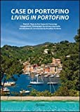 Case di Portofino. Ediz. italiana e inglese