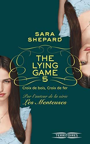 The Lying Game - T5 (5) par Sara SHEPARD