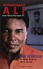 L'âme du papillon - Les saisons de ma vie de Muhammad Ali