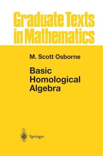 Basic Homological Algebra (Graduate Texts in Mathematics)