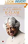 #10: THE RIGHTEOUS LIFE:THE VERY BEST OF A.P.J. ABDUL KALAM
