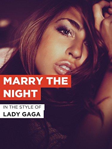 Marry The Night im Stil von