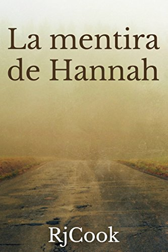 La mentira de Hannah por RjCook