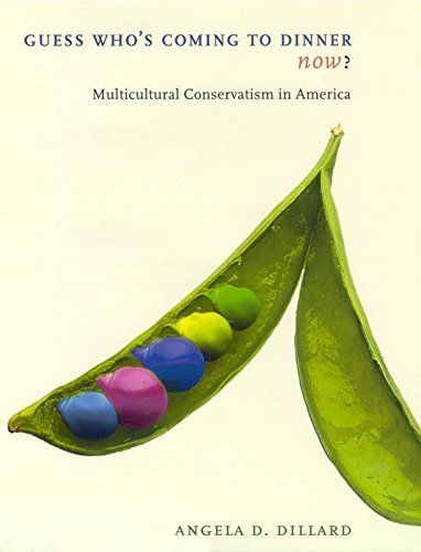 guess-whos-coming-to-dinner-now-multicultural-conservatism-in-america-by-angela-d-dillard-2001-02-15