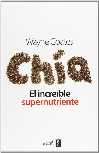 Chía: el increible supernutriente (Plus Vitae) eBook: Waine ...