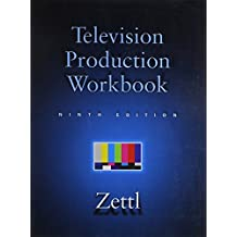 Television Production Workbook for Zettl's Television Production Workbook, 9th by Herbert Zettl (2005-08-02)