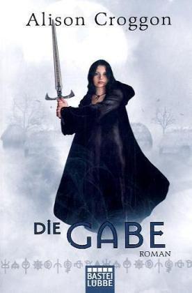 Die Gabe: Die Pellinor-Saga Band 1