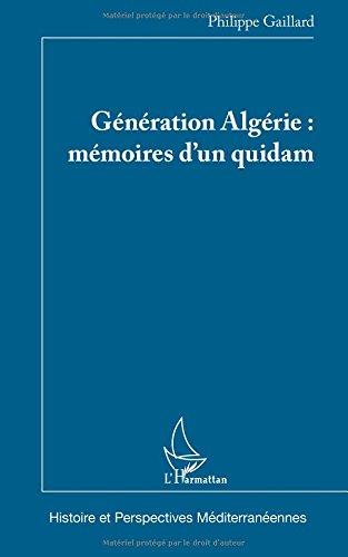 Génération Algérie : mémoires d'un quidam