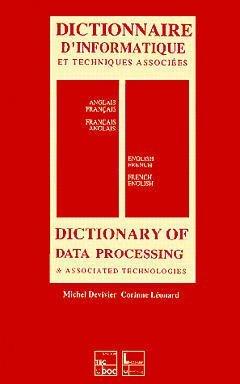 Dictionnaire d'informatique (anglais-français, français-anglais)