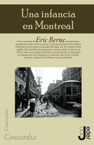 Una infancia en Montreal por Eric Berne