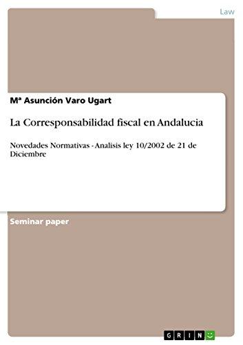 La Corresponsabilidad fiscal en Andalucia: Novedades Normativas ...