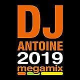 DJ Antoine-2019 Megamix