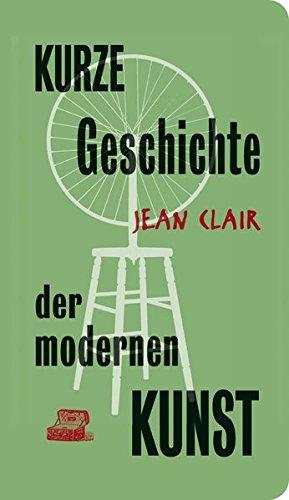 Kurze Geschichte der modernen Kunst: Un entretien (MiniBibliothek, Band 2)