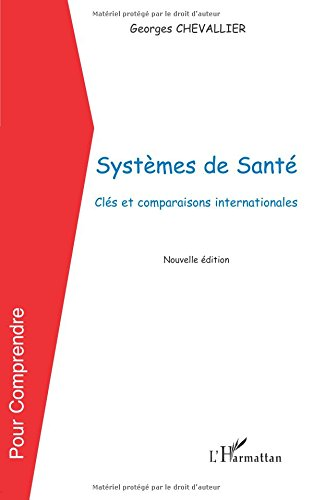 Systemes de Sante (Chevallier) Cles et Comparaisons Internationales