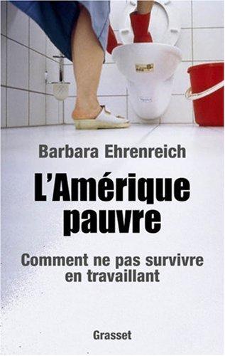 L'Amérique pauvre par B. Ehrenreich
