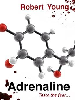 Adrenaline by [Young, Robert]