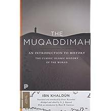 Muqaddimah: An Introduction to History (Princeton Classics: Bollingen)