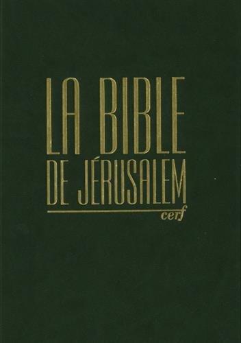 La Bible de Jérusalem : Compacte reliée verte