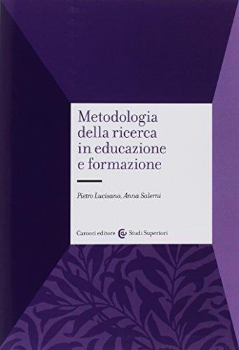 Metodologia della ricerca in educazione e formazione