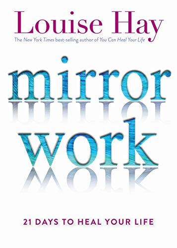 Pdf Download Mirror Work 21 Days To Heal Your Life Full Books By