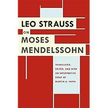 Leo Strauss on Moses Mendelssohn