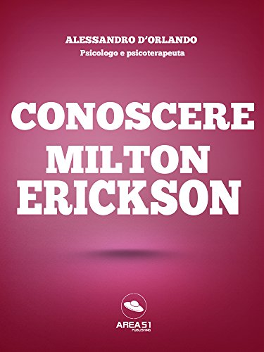Conoscere Milton Erickson
