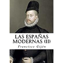 Las Espanas Modernas II: 2