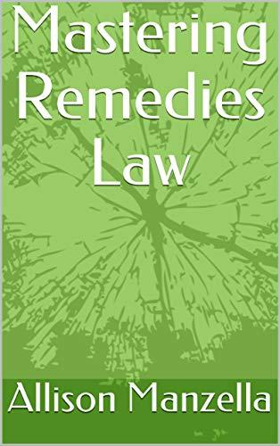 Mastering Remedies Law (English Edition)