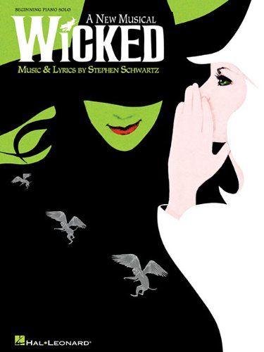 Wicked: A New Musical (Beginning Piano Solo Songbook)