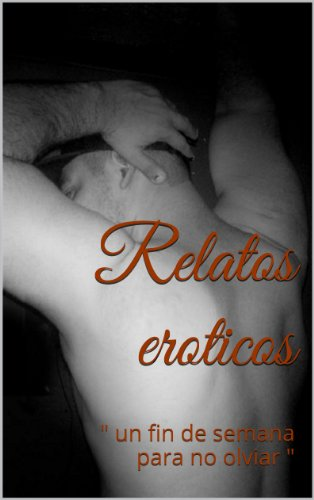 Relatos eroticos: