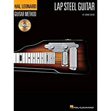 The Hal Leonard Lap Steel Guitar Method by Johnie Helms (2009-07-01)