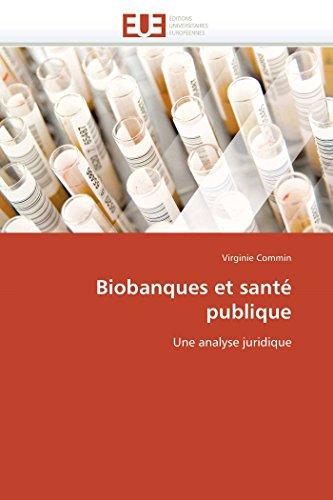 Biobanques et sant publique
