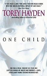One Child by Torey L. Hayden (1981-05-01)