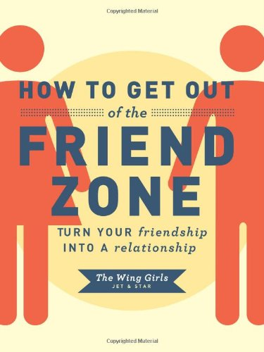 Download How To Get Out Of The Friend Zone Turn Your Friendship Into A Relationship Pdf Fachtnarenza,What Is The Color Of The Year 2017