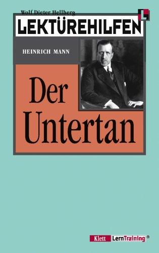 Ernst Klett Verlag Der Untertan ( Lektürehilfen )