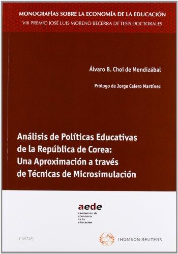Análisis de políticas educativas de la República de Corea: una aproximación a través de técnicas de microsimulación (Monografía)
