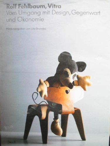 Preisvergleich Produktbild Vitra: Vom Umgang mit Design, Gegenwart und Ökonomie