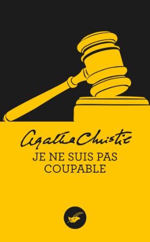 Je ne suis pas coupable (Nouvelle traduction révisée) (Masque Christie t. 30)