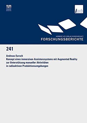 Intuitive Steuerung (Konzept eines immersiven Assistenzsystems mit Augmented Reality zur Unterstützung manueller Aktivitäten in radioaktiven Produktionsumgebungen (Forschungsberichte IWB))