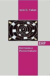 Existenzielle Psychotherapie (EHP - Edition Humanistische Psychologie)