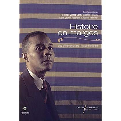 Histoire en marges: Les périphéries de l'histoire globale