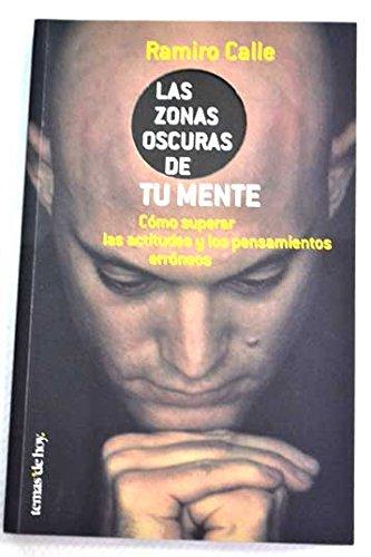 Descargar Libro Las zonas oscuras de la mente de Ramiro Calle