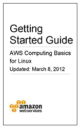 AWS Computing Basics for Linux (English Edition)