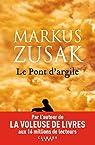Le pont d'argile par Zusak