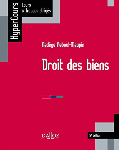 Droit des biens - 5e éd.