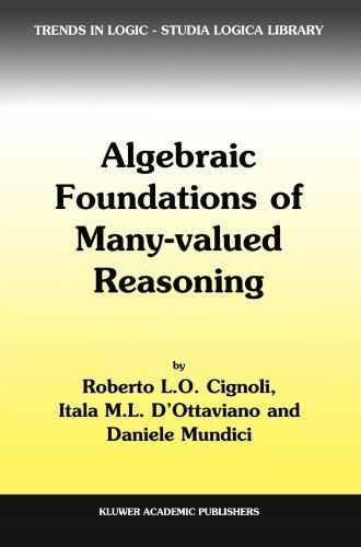 Algebraic Foundations of Many-Valued Reasoning (Trends in Logic) by R.L. Cignoli (2010-12-03)