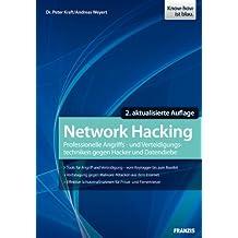 Network Hacking: Professionelle Techniken zur Netzwerkpenetration